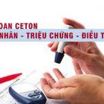 Nhiễm toan xeton do đái tháo đường: Nguyên nhân - Triệu chứng - Cách điều trị