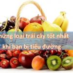 Những loại trái cây tốt nhất khi bạn bị tiểu đường
