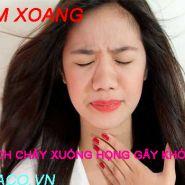Viêm xoang dịch chảy xuống họng. Triệu chứng viêm xoang bạn cần phải biết