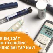 Kiểm soát bệnh tiểu đường: Hãy dành 15 phút mỗi ngày để thực hiện những bài tập này!