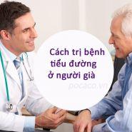 Cách điều trị bệnh tiểu đường ở người già- Một trường hợp phổ biến