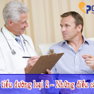 """Bệnh tiểu đường loại 2 – Những điều cần biết & 2 lời khuyên """"BẠN CẦN BIẾT"""""""