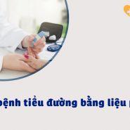 Liệu pháp y tế điều trị bệnh tiểu đường