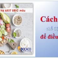 Cách thực hiện chế độ ăn chống viêm để điều trị axit uric