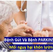 Bệnh Gút Và Bệnh PARKINSON - Mối Liên Quan Đáng Quan Tâm