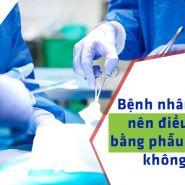 Bệnh nhân gút có cần thiết phải phẫu thuật không?