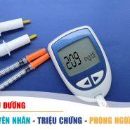 Bệnh tiểu đường: Nguyên nhân, triệu chứng, phương pháp điều trị & phòng ngừa