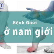 Bệnh Gout ở nam giới: nguyên nhân, triệu chứng & phương pháp điều trị
