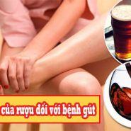 Bệnh gút và rượu: Uống rượu có ảnh hưởng đến bệnh gút  không?