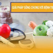 Sống chung với bệnh tiểu đường: Giải pháp sống chung với căn bệnh mãn tính