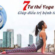 7 tư thế yoga hiệu quả giúp chữa bệnh tiểu đường