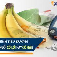 Bệnh tiểu đường: Ăn chuối có ích hay có hại đối với bạn?