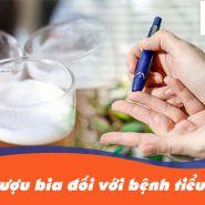 Ảnh hưởng của rượu đối với bệnh tiểu đường