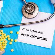 10 xét nghiệm quan trọng đối với bệnh tiểu đường