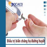 Làm thế nào để điều trị hạ biến chứng hạ đường huyết ở người bệnh tiểu đường?