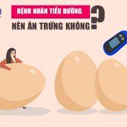 Những lưu ý khi ăn trứng đối với bệnh nhân tiểu đường