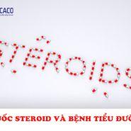 Steroid ảnh hưởng như thế nào đến lượng đường trong máu của bạn?