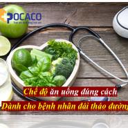 Chế độ ăn uống đúng cách cho bệnh nhân đái tháo đường - Hiểu & Thực hiện