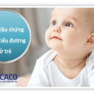 11 Triệu chứng bệnh tiểu đường ở trẻ em bạn không được bỏ qua