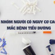 Những người có nguy cơ cao mắc bệnh tiểu đường