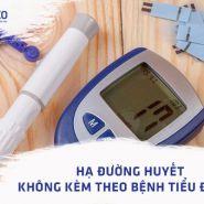 Hạ đường huyết không kèm theo bệnh tiểu đường: Các triệu chứng, nguyên nhân và cách điều trị