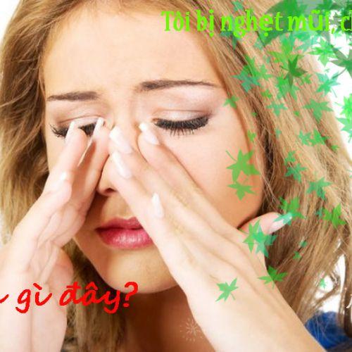 Bị nghẹt mũi chảy mũi thường xuyên là triệu chứng của bệnh gì?