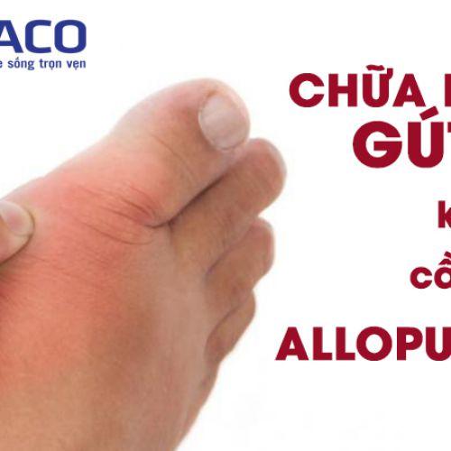 Nói không với bệnh gout bằng phương pháp điều trị mới nhất hiện nay